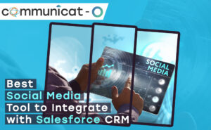 Social media tool to integrate with Salesforce CRM