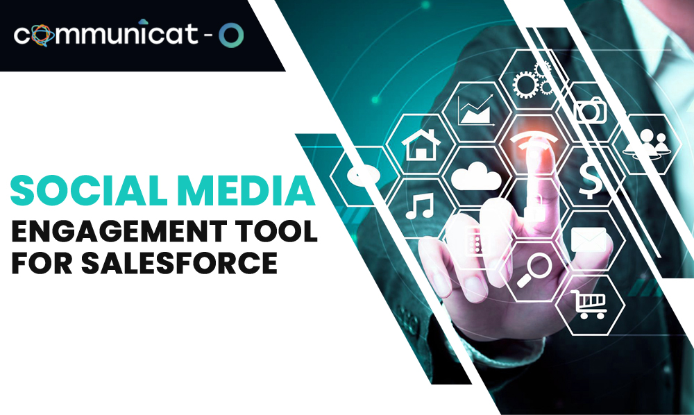 Social Media Engagement Tool for Salesforce