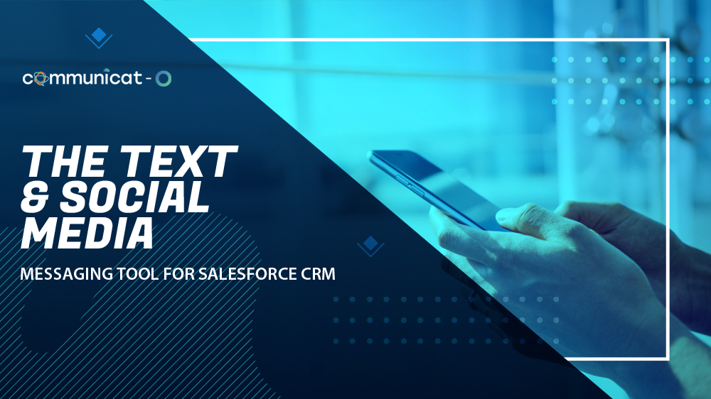 Messaging Tool Salesforce CRM