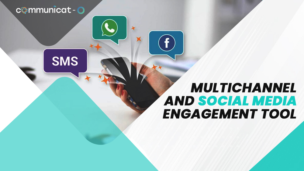 Multichannel and Social Media Engagement Tool